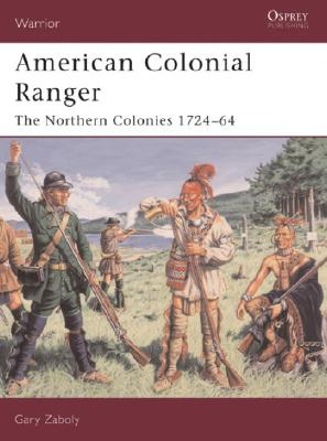American Colonial Ranger By Zaboly, Gary
